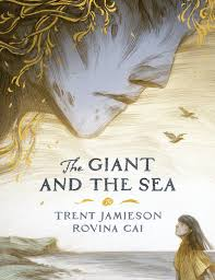 The Giant and the Sea - Trent Jamieson