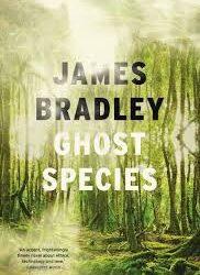 Ghost Species – James Bradley
