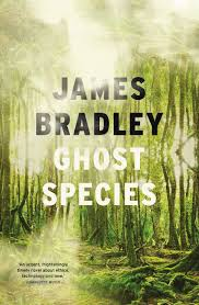 Ghost Species - James Bradley