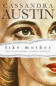 Like Mother - Cassandra Austin