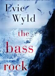 The Bass Rock – Evie Wyld