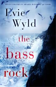 The Bass Rock - Evie Wyld