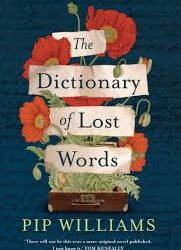 The Dictionary of Lost Words – Pip Williams