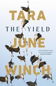The Yield - Tara June Winch