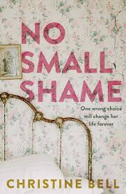 No Small Shame - Christine Bell