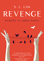 Revenge: Murder in Three Parts – S.L. Lim