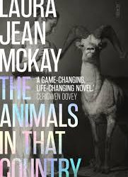 The Animals in That Country – Laura Jean McKay