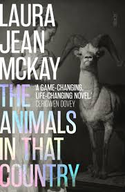 The Animals in That Country - Laura Jean McKay