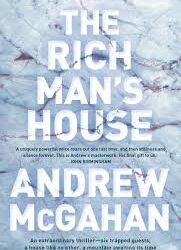 The Rich Man's House – Andrew McGahan