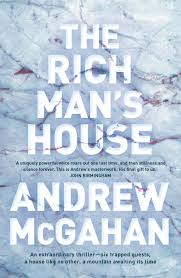 The Rich Man's House - Andrew McGahan