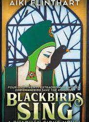 Blackbirds Sing – Aiki Flinthart