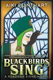 Blackbirds Sing - Aiki Flinthart