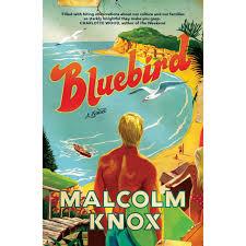 Bluebird - Malcolm Knox