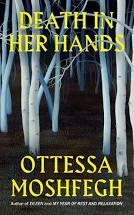 Death in Her Hands – Ottessa Moshfegh