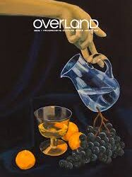 Overland Issue 239 – edited by Evelyn Araluen and Johnathan Dunk