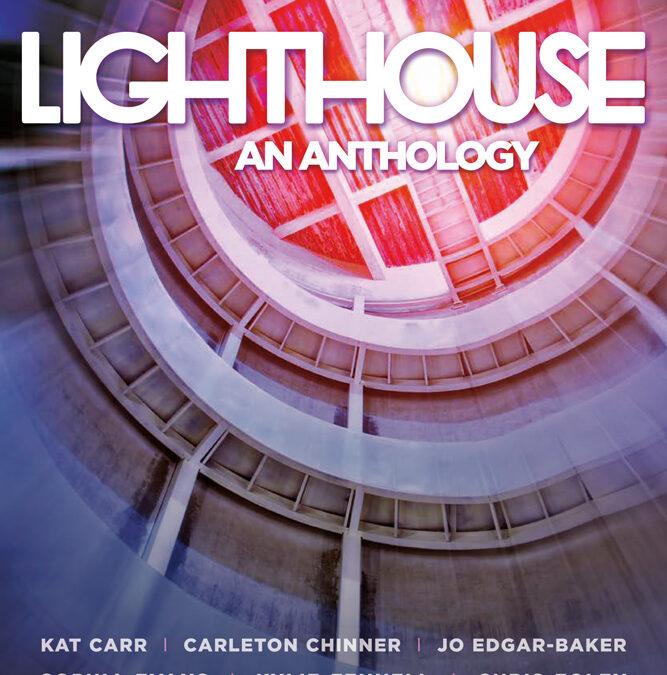 Lighthouse: An Anthology - Bianca Millroy (editor) plus various authors