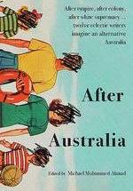 After Australia – Michael Mohammed Ahmad (editor)
