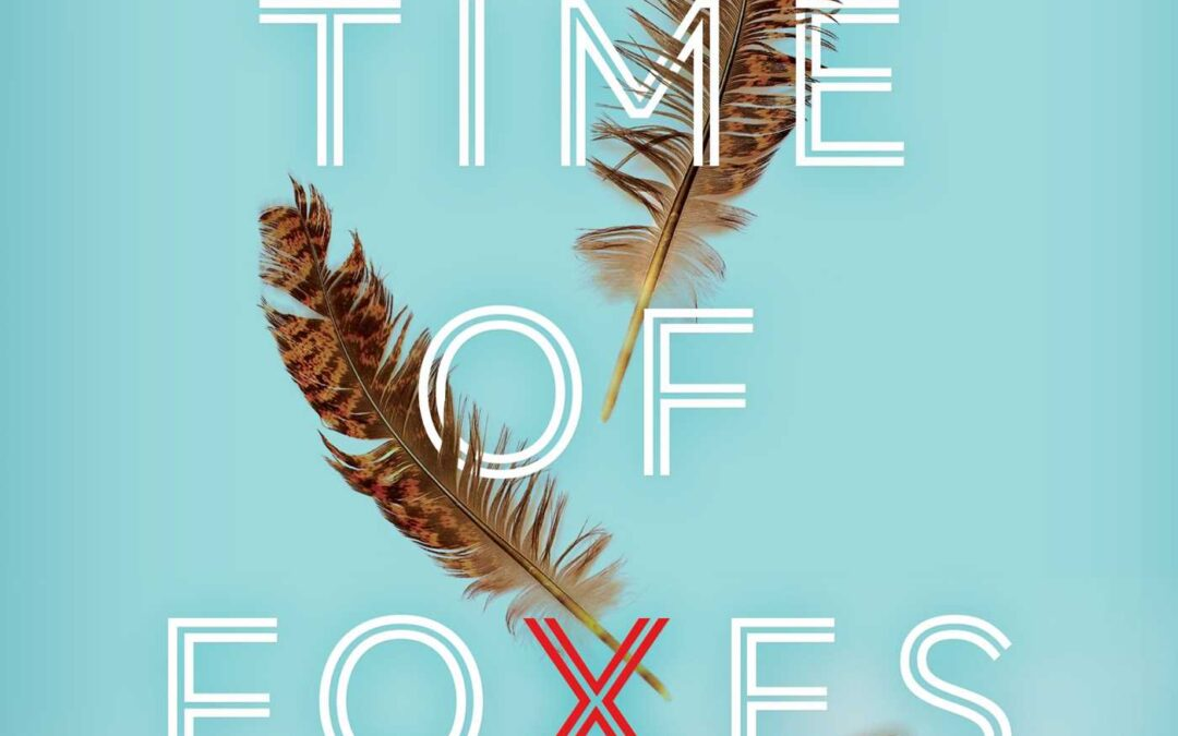 In the Time of Foxes - Jo Lennan