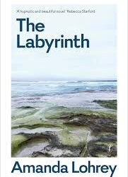 The Labyrinth – Amanda Lohrey