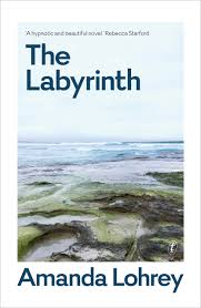 The Labyrinth - Amanda Lohrey