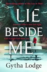 Lie Beside Me - Gytha Lodge