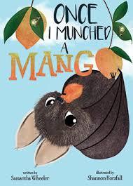 Once, I Munched a Mango - Samantha Wheeler