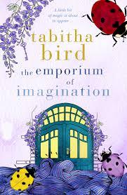 The Emporium of Imagination - Tabitha Bird