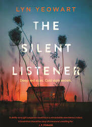 The Silent Listener – Lyn Yeowart