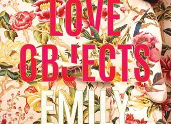 Love Objects – Emily Maguire