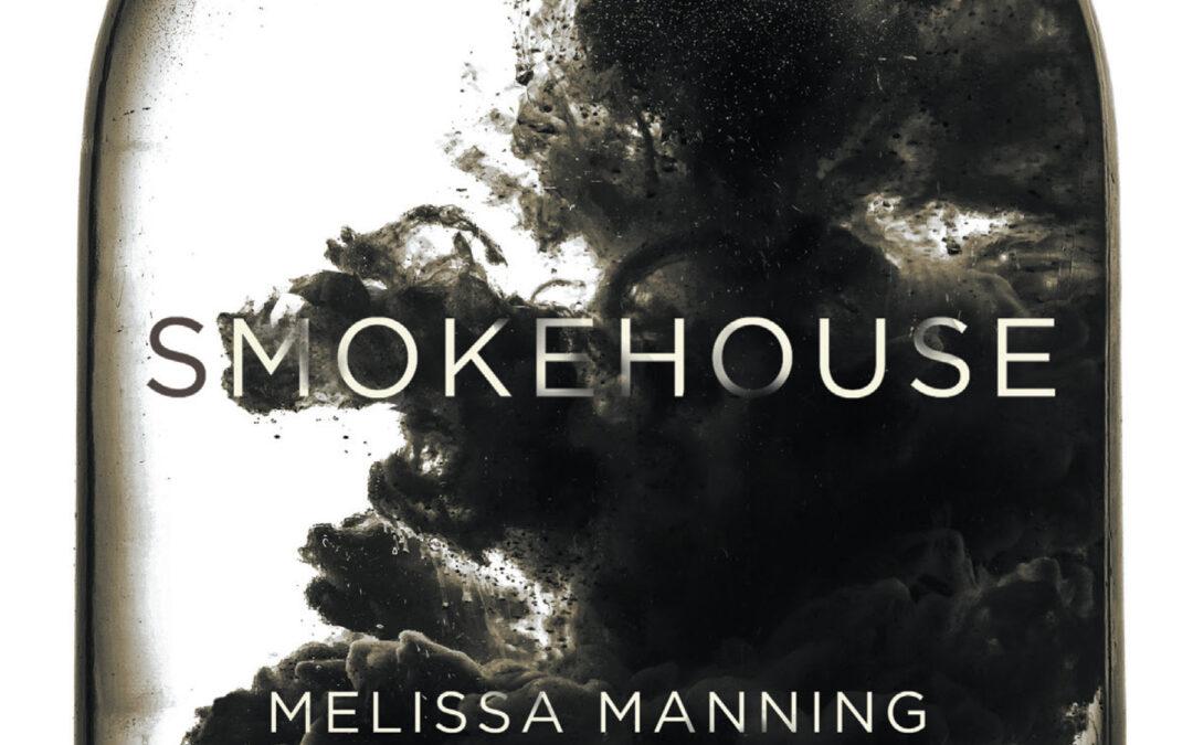 Smokehouse - Melissa Manning