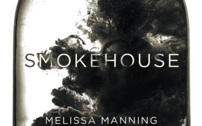 Smokehouse – Melissa Manning