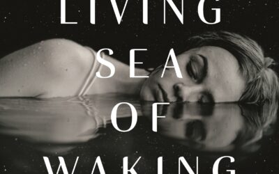 The Living Sea of Waking Dreams – Richard Flanagan