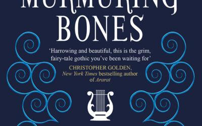 All the Murmuring Bones – A.G. Slatter
