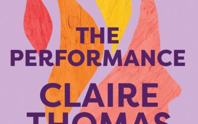 The Performance – Claire Thomas