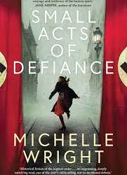 Small Acts of Defiance – Michelle Wright